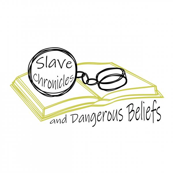 Slave Chronicles and Dangerous Beliefs - logo